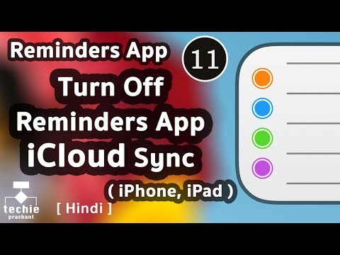 How To Turn Off iCloud Sync for Reminders App - iPhone / iPad - iOS11. HINDI