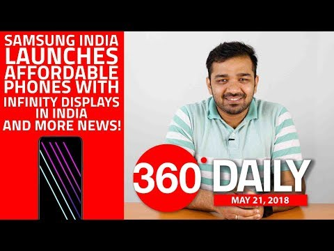 Samsung Galaxy J and Galaxy A Series Phones in India, Moto G6 India Launch, and More (May 21, 2018)