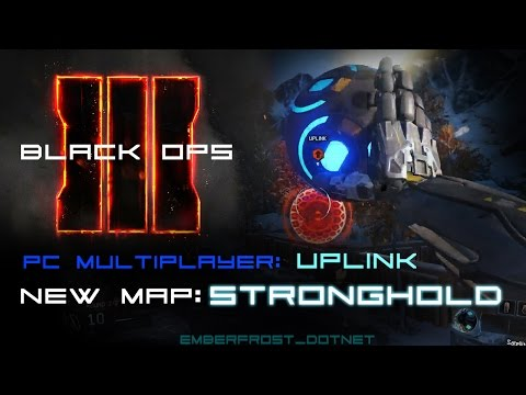Black Ops 3 PC - Uplink on Stronghold Gameplay 21 and 4