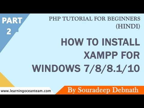 How to Install Xampp For Windows 7/8/8.1/10 | PHP Tutorial for Beginners In Hindi - 2