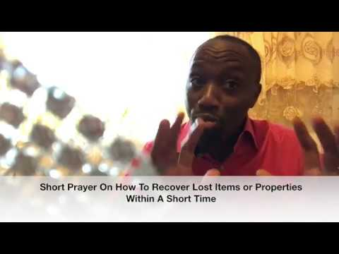 Short Powerful Prayer On How To Locate Lost Items Or Properties - It Works Miracles ! Its Like Magic