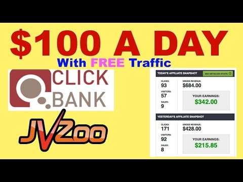 $100 A Day - How To Sale Clickbank  - JVZoo - Affiliate Product With FREE Traffic Life Time