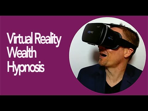 Unlimited Wealth Virtual Reality Hypnosis (Sample)  - Dr. Steve G. Jones