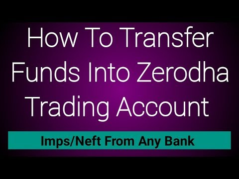 How To Transfer Funds Into Zerodha Trading Account From Any Bank Using  IMPS/NEFT/RTGS