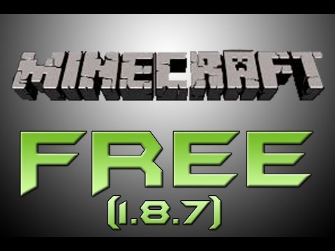 How To Get Minecraft 1.8.7 For Free On PC! 2015
