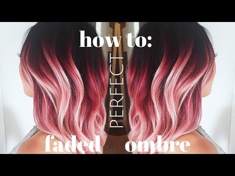 how to do the PERFECT FADED OMBRE