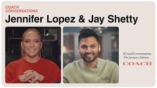 Jennifer Lopez and Jay Shetty   #CoachConversations   The January Edition