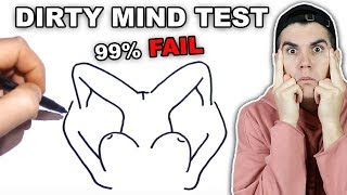 The Dirty Mind Test!