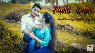 Bhula Diya - Darshan Raval   Sad Love Story   Latest Hit Song 2019    sad songs   bewafa love story 