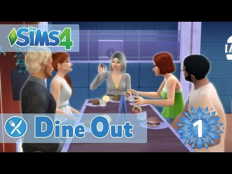 Let's Play: The Sims 4 - Dine Out (Part 1) OUT FOR DINNER