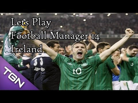 Lets Play Football Manager 14 Career (Updated) Ireland 18/19 Season Part 1