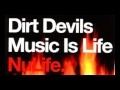 Classic Trance * Dirt Devils - Music is Life