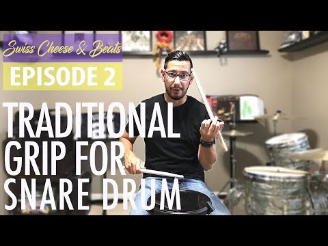 Traditional Grip Tutorial for Snare Drum | How To Hold Drumsticks | Swiss Cheese & Beats Ep. 2