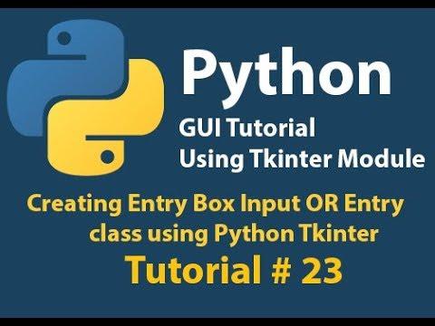 Python GUI: Creating Entry class | Textbox | EditText using python Tkinter Tutorial# 23