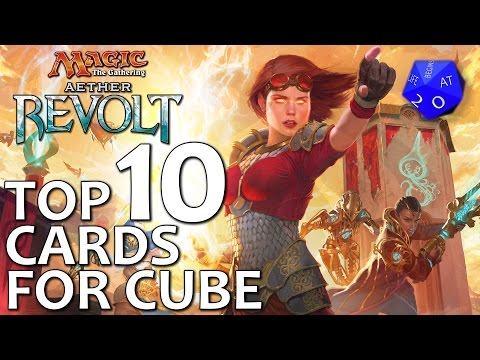 Top 10 Cards From Aether Revolt For MTG Cube