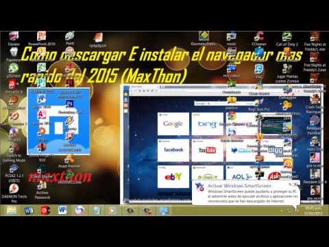 como descargar e instalar el navegardor mas rapido 2015 (maxthon)