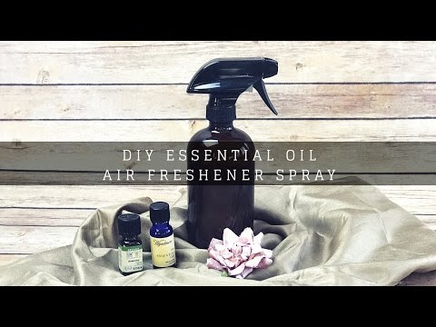DIY ESSENTIAL OIL | AIR FRESHENER SPRAY