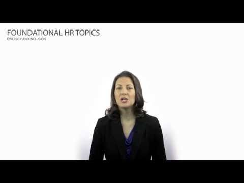 Diversity and Inclusion - Human Resources Fundamentals