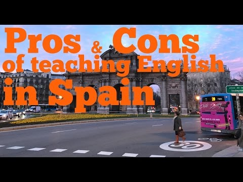 Pros and cons of working in Spain teaching English