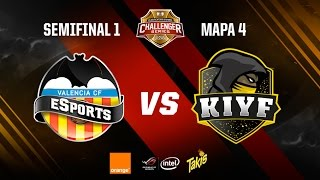 Valencia CF eSports vs Kiyf eSports-Clasificatorio Challenger Series-Mapa 4-#ChallengerSemis