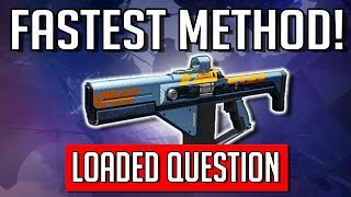 Destiny 2 | How To Get Loaded Question Easy/Fast | Pinnacle