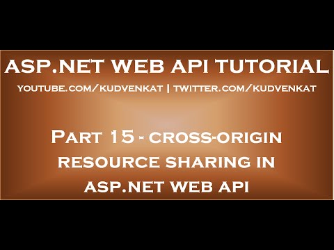 Cross origin resource sharing ASP NET Web API