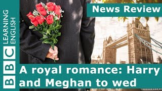 BBC Learning English: A royal romance
