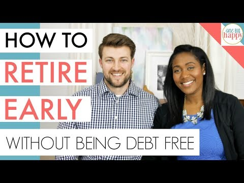 How to Retire Early in Your 30s - Financial Freedom Even With Student Loans, and a Mortgage!