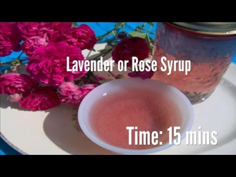 Lavender or Rose Syrup Recipe