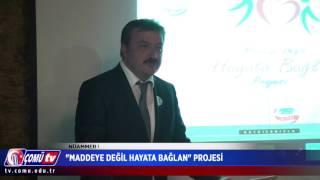 ÇOMÜ TV 2016 - ''Maddeye Değil Hayata Bağlan'' Adlı Projenin Tanıtım Kokteyli Yapıldı