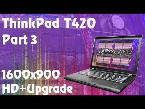 Lenovo ThinkPad T420 - 1600x900 HD+ Screen Upgrade