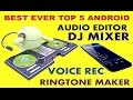 Best Ever Top 5 Android Audio Editor Dj And Ringtone Maker M