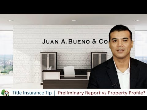 What is the Difference between a Property Profile and a Preliminary Title Report