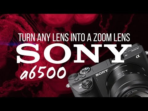 Sony a6500 Tip | Turn any lens into a zoom lens!!!