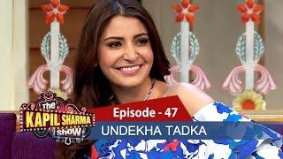 Undekha Tadka | Ep 47 | Anushka Sharma & Vidya Balan | The Kapil Sharma Show | SonyLIV | HD