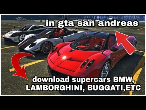 (No Root)How To Get Super Cars In GTA SA Android BMW,Lamorghini,Audi,Bugatti(Hindi/Urdu)