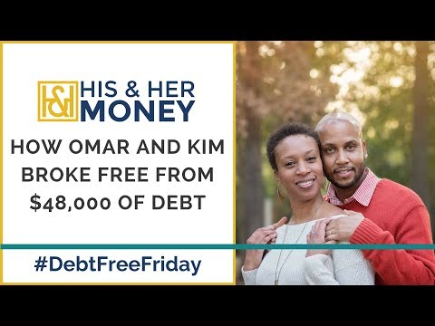 How Omar and Kim Broke Free From $48,000 of Debt