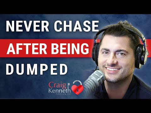 Never Chase After Being Dumped (From A Psychotherapist)
