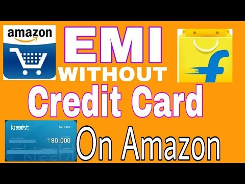 ONLINE ANYTHING PURCHES ON EMI WITHOUT CREDIT CARD ON AMAZON