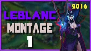 Best Of LeBlanc Montages || League Of Alae
