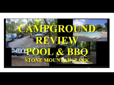 CAMPGROUND REVIEW & BBQ at STONE MOUNTAIN PARK - Georgia RV Trip - Part 17
