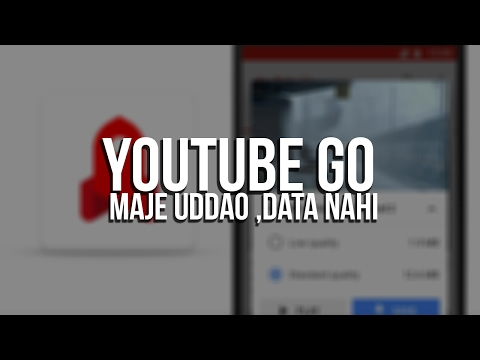 YouTube Go App - Maximize Your Fun Without Eating Up Your Data! 😍