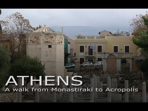 Athens: A walk from Monastiraki to Acropolis