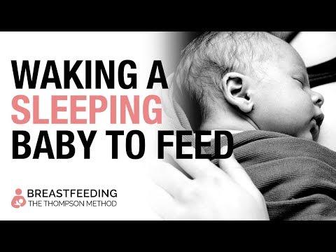 Breastfeeding: Waking a sleeping baby