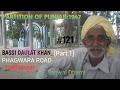 Download PARTITION OF PUNJAB:1947 #121 BASSI DAULAT KHAN,PHAGWARA ROAD,HOSHIARPUR, PUNJAB MP3,3GP,MP4