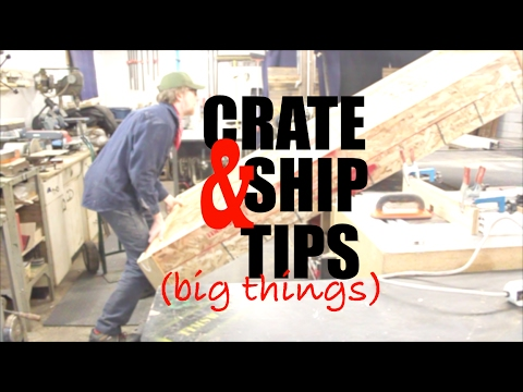 How to Crate & Ship Large Objects - Maker 101