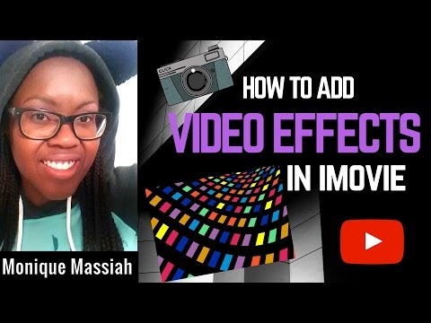 How to add video effects in iMovie