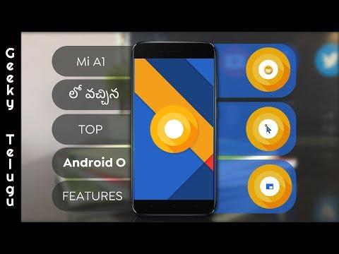Top Android Oreo Features For Mi A1 | Telugu | Geeky Telugu