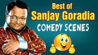 Best Of Sanjay Goradia : Funny Comedy Scenes from Superhit Gujarati Comedy Natak 2018