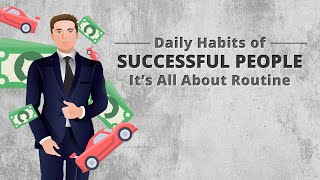 Daily Habits of Successful People: It